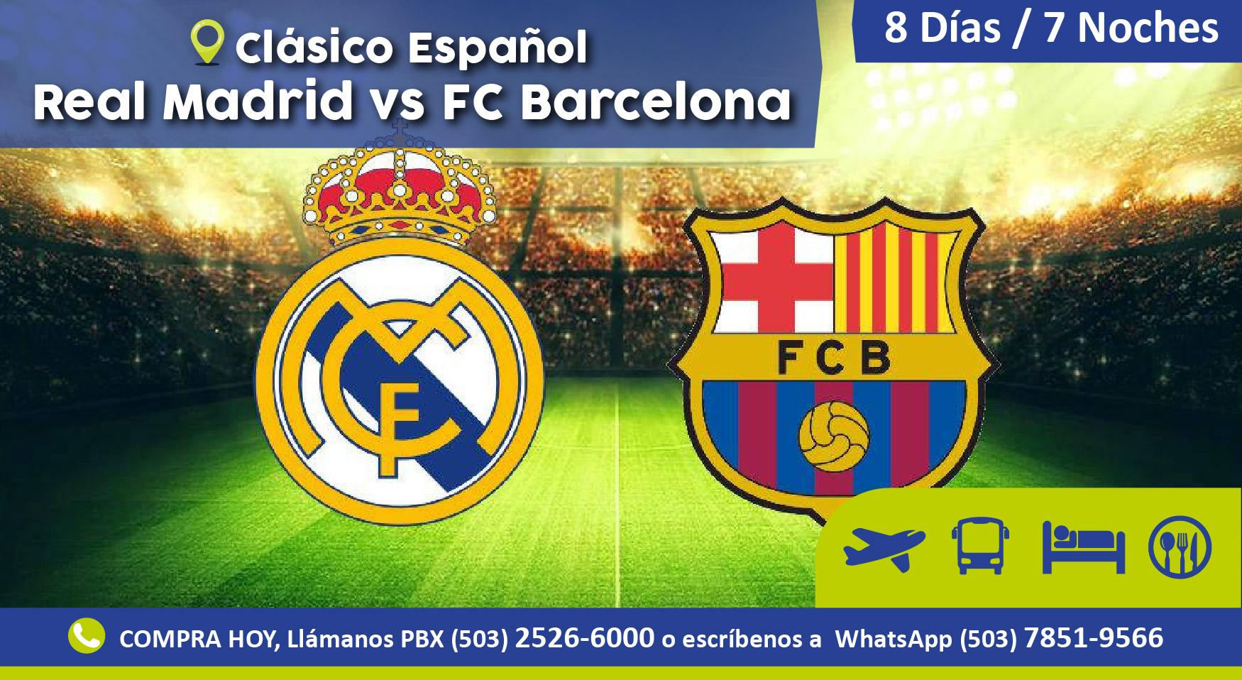 Clasico Espanol Real Madrid Vs Fc Barcelona Avi Travel
